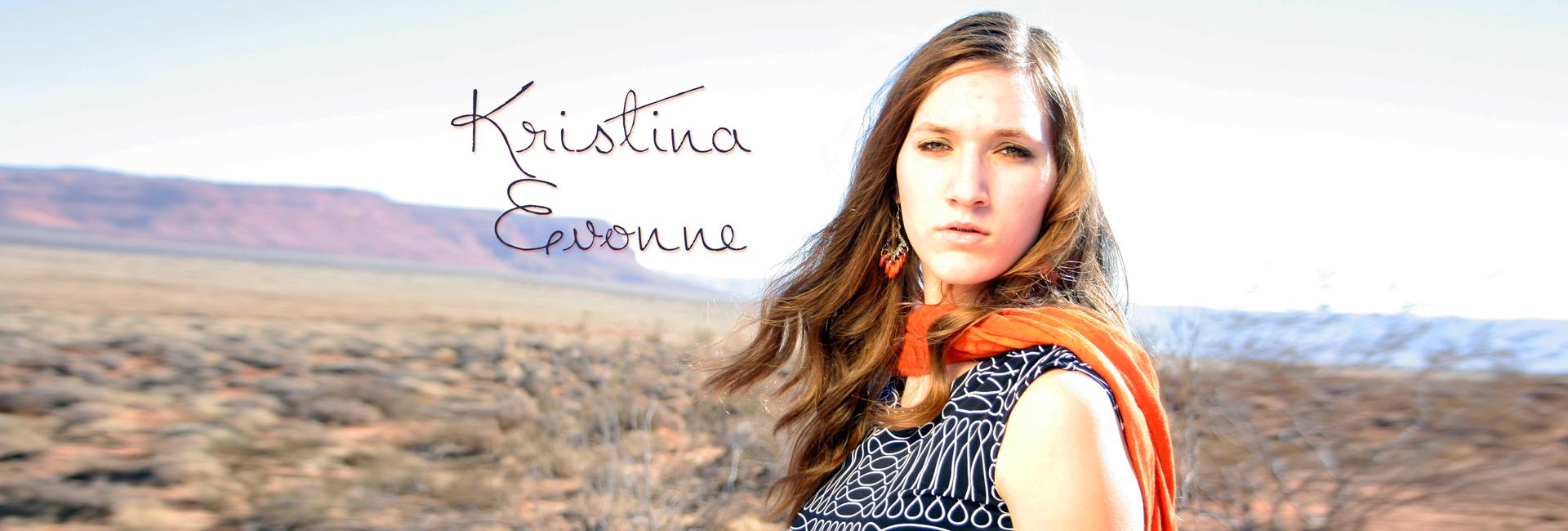 Kristina Evonne - Singer Songwriter